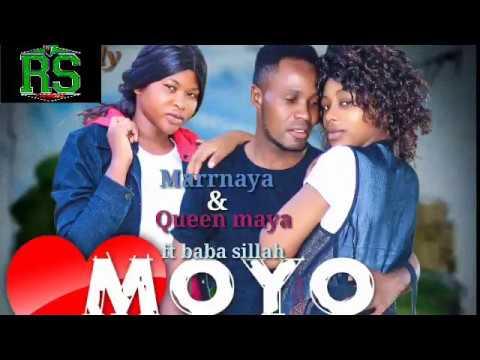 MARRNAYA & Queen Maya Ft. Baba Sillah - Moyo Mp3 Audio Download