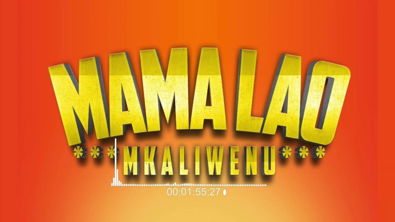 Mkaliwenu - Mama Lao Mp3 Audio Download