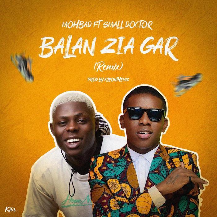 Mohbad Ft. Small Doctor - Balan Zia Gar (Remix) Mp3 Audio Download