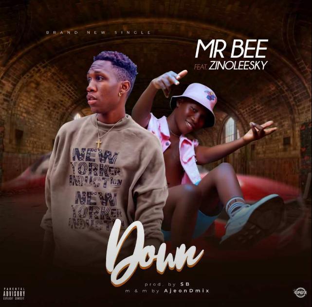 Mr Bee Ft. Zinoleesky - Down Mp3 Audio Download
