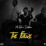 Mr Bee & Dablixx – The Future EP (Album)