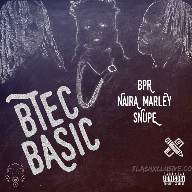 Naira Marley X BPR X Snupe - Btec Basic Mp3 Audio Download