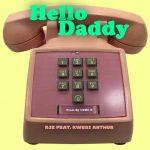 RJZ Ft. Kwesi Arthur – Hello Daddy