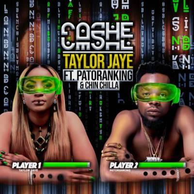 Taylor Jaye Ft. Patoranking, Chin Chilla - Cashe Mp3 Audio Download