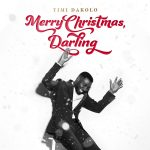 Timi Dakolo – Merry Christmas, Darling (ALBUM)