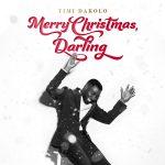Timi Dakolo Ft. Emeli Sandé – Merry Christmas, Darling
