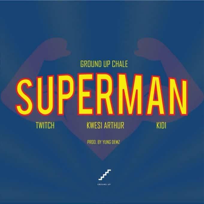 Twitch Ft. Kwesi Arthur & KiDi - Superman Mp3 Audio Download