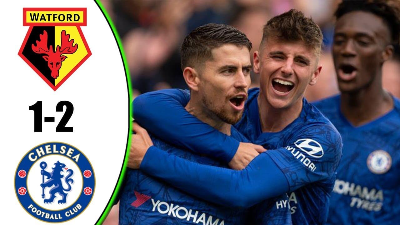 VIDEO: Chelsea Vs Watford 2-1 EPL 2019 Goals & Extended Highlights Mp4 HD 3Gp Download