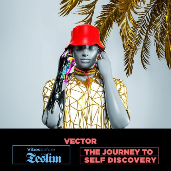 Vector - Vibes Before Teslim (FULL ALBUM) Mp3 Zip Fast Download Free Audio Complete EP