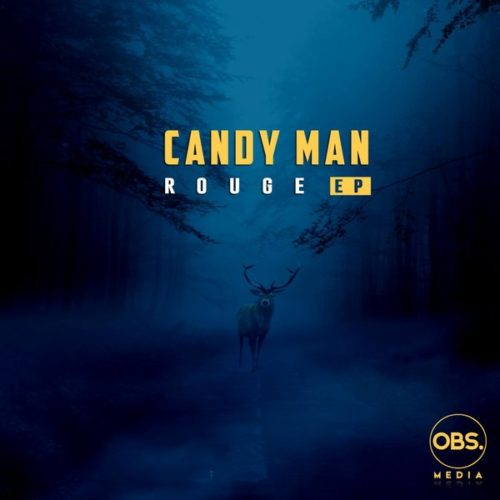 Candy Man - Rouge EP (Album) Mp3 Zip Fast Download Free audio complete full