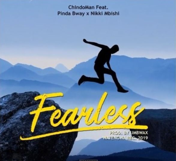 ChindoMan Ft. Nikki Mbishi, PindaBway - Fearless Mp3 Audio Download