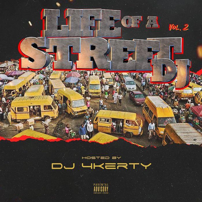 DJ 4kerty - Life Of A Street DJ Mixtape (Vol. 2) Mp3 Audio Download