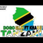 Dogo Sillah & Khan Sillah Ft. Rs Family – Tanzania