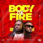 Dollypierce Ft. Ceeza Milli – Body On Fire