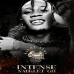 Intence – Nah Let Go