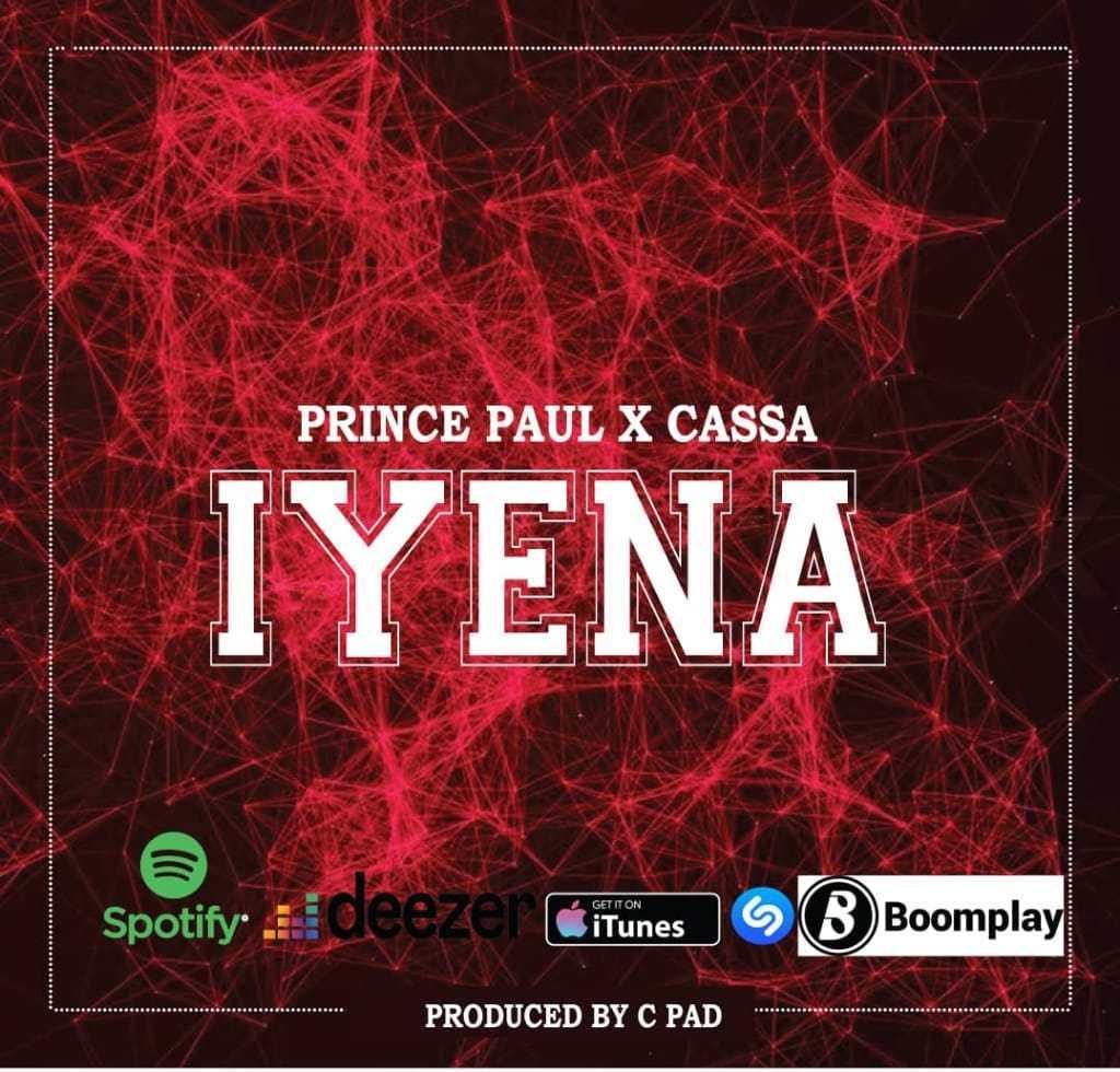 Prince Paul x Cassa - Iyena Mp3 Audio Download