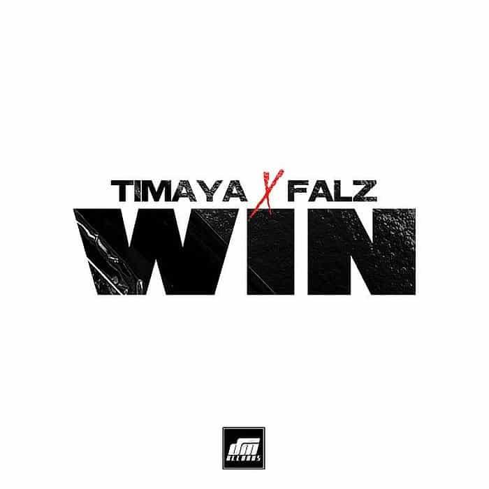 Timaya Ft. Falz - Win Mp3 Audio Download