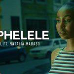 VIDEO: De Mogul SA Ft. Natalia Mabaso – Ndiphelele