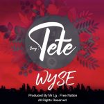 Wyse – Tete