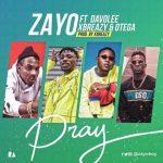 Zayo Ft. DavoLee, Xbreazy & Otega – Pray