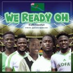 Allstars – We Ready Oh Ft. KOBAZZIE, CIC, Gracie, Barsee & Stunn