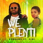 Cobhams Asuquo – We Plenti Ft. Simi (Audio + Video)