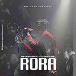 DJ MoreMuzic x Reekado Banks – Rora (Refix)