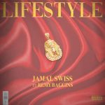Jamal Swiss – Lifestyle Ft. Remy Baggins