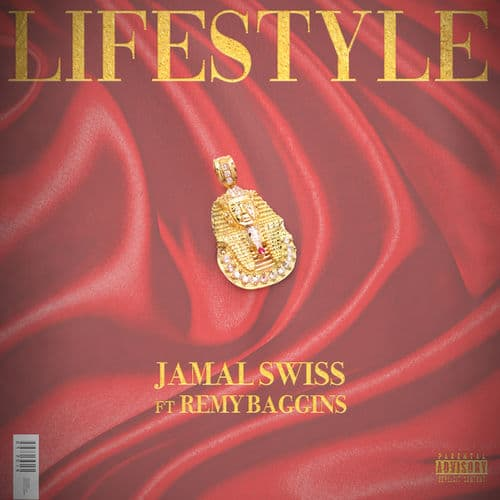 Jamal Swiss - Lifestyle Ft. Remy Baggins Mp3 Audio Download