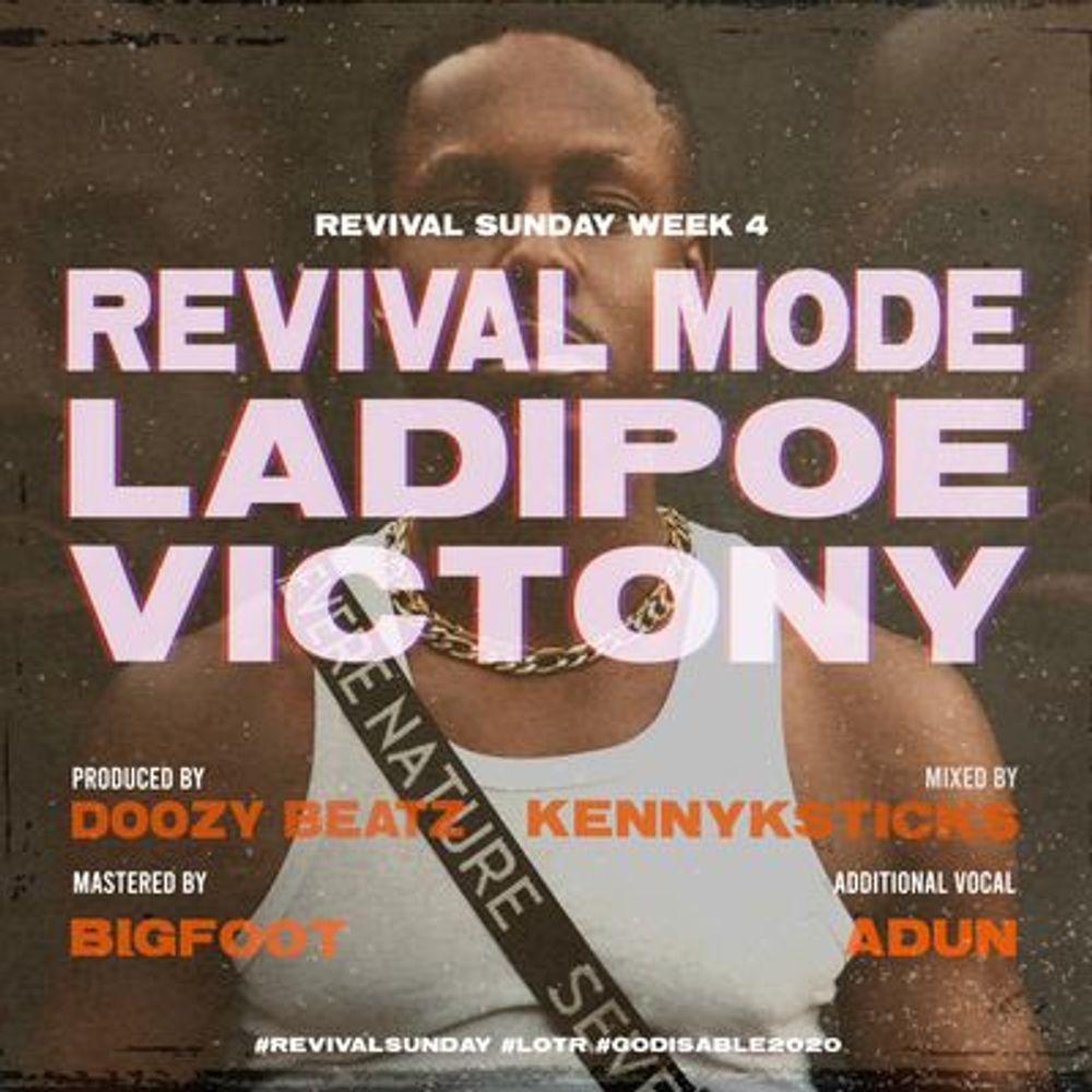Ladipoe Ft. Victony - Revival Mode Mp3 Audio Download