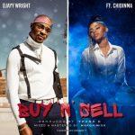 Ojayy Wright Ft. Chidinma – Buy And Sell