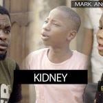 VIDEO: Mark Angel Comedy – KIDNEY (Episode 243)