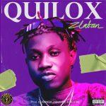 Zlatan – Quilox (Prod. by Jabulani & Rexxie)