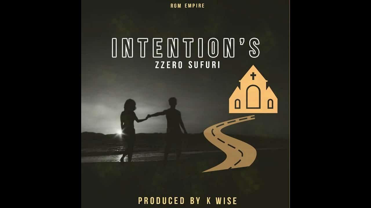 Zzero Sufuri - Intentions Mp3 Audio Download