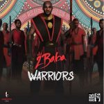 """2Baba Releases """"Warriors"""" New Album Cover Artwork And Tracklist"""