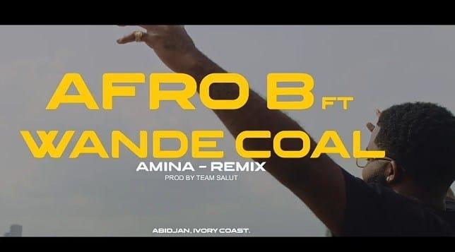 Afro B Ft. Wande Coal, Team Salut - Amina Remix [Audio + Video] Mp3 Mp4 Download