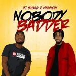 DJ Bibini – Nobody Badder Ft. Magnom