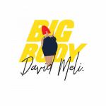 David Meli – Big Body