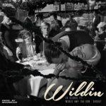 Ex Global – Wildin Ft. Wordz, IMP Tha Don, Ghoust