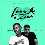 [FULL EP] Acetune & Larry Gaaga – Love Zone