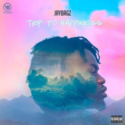 Jay Bagz - A Trip to Happiness Ft. Erigga, Yung6ix, SugarBana & Butch of JMG Mp3 Zip Fast Download