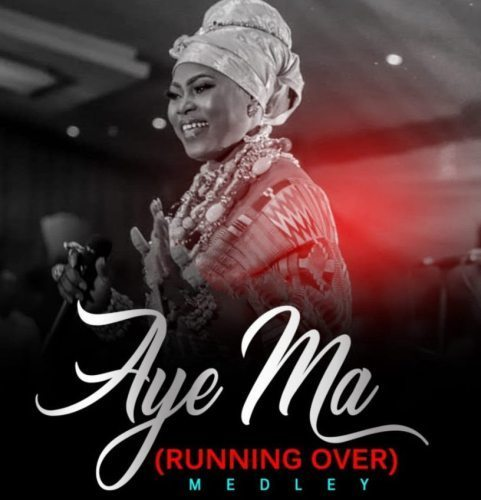 Joyce Blessing - Aye Ma (Running Over) Mp3 Audio Download