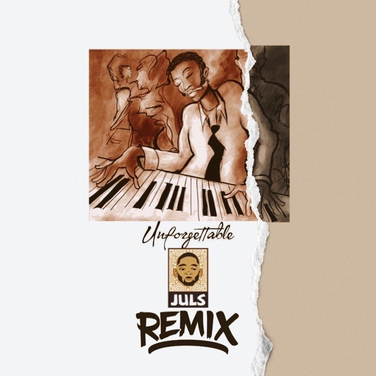 Juls - Unforgettable (Juls Refix) Mp3 Audio Download