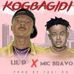 Lil P Ft. Mic Bravo – Kogbagidi