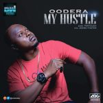Oodera – My Hustle (Prod. by Pentouch)