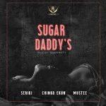 Seriki Ft. Chinko Ekun & Mustee – Sugar Daddy's