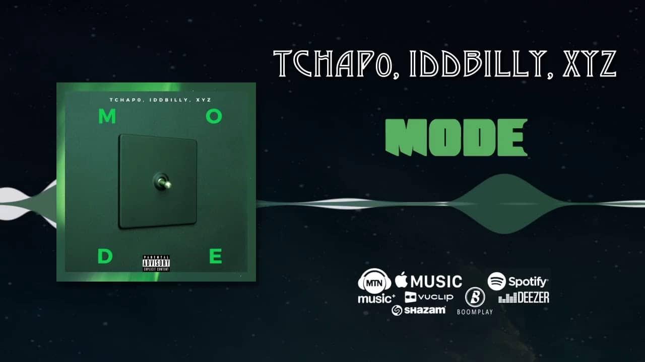 Tchap0 - Mode Ft. IDD Billy & XYZ Mp3 Audio Download