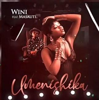 Wini - Umenishika Ft. Masauti (Audio + Video) Mp3 Mp4 Download