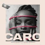 Zinoleesky Ft. Naira Marley – Caro (Prod. by Rexxie)