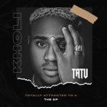 ALBUM: Kholi – Tatu (Totally Attracted To You EP)